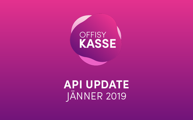 Update offisyKASSE API vom 26.01.2020